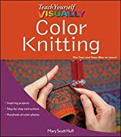 Teach Yourself Visually Color Knitting