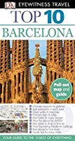 Top 10 Barcelona [With Pull-Out Map] (DK Eyewitness Top 10 Travel Guides)