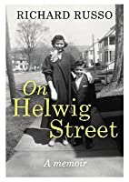 On Helwig Street: A Memoir