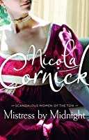 Mistress by Midnight (Scandalous Women of the Ton, #3)