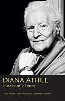 Instead of a Letter. Diana Athill