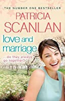 Love and Marriage. Patricia Scanlan