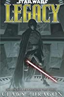 Star Wars: Legacy, Volume 3: Claws of the Dragon