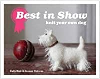 Best in Show: Knit Your Own Dog