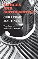 Borges and Mathematics: Lectures at Malba