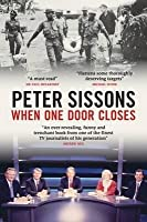 When One Door Closes. Peter Sissons