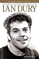 Sex, Drugs & Rock'n'roll: The Life of Ian Dury