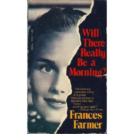 the story of frances farmer Frances farmer in ebb tide frances farmer who is frances farmer mindhunter: the tragic story behind that frances farmer reference.