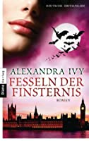 Fesseln der Finsternis (Guardians of Eternity, #7)