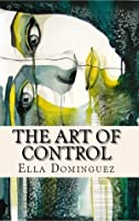 The Art of Control (The Art of D/s, #3)