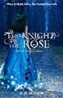The Knight of the Rose (Dark Secrets #2)
