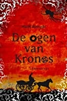 De ogen van Kronos (The Kronos Chronicles, #1)