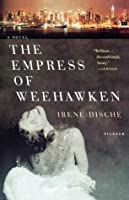 The Empress of Weehawken: A Novel