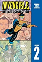 Invencible: Ultimate Collection, Volumen 2 (Invincible Ultimate, #2)