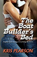 The Boat Builder's Bed (Wicked in Wellington, #1)