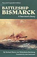 Battleship Bismarck: A Survivor's Story, New and Expanded Edition