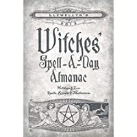 Llewellyn's 2013 Witches' Spell-A-Day Almanac