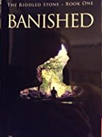 Banished (The Riddled Stone - Book 1)