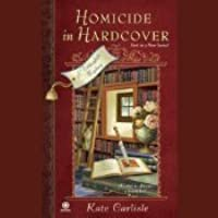 Homicide In Hardcover (A Bibliophile Mystery, #1)