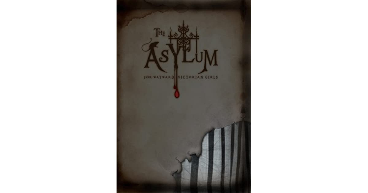 Emilie Autumn The Asylum For Wayward Victorian Girls: The Asylum For Wayward Victorian Girls By Emilie Autumn