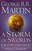 A Storm of Swords: Blood and Gold (A Song of Ice and Fire, #3 part 2)