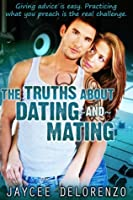 The Truths about Dating and Mating (Riordan College, #1)
