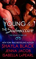 The Young and the Submissive (The Doms of Her Life, #2)