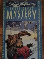 Three Great Mystery Stories: 3 In 1