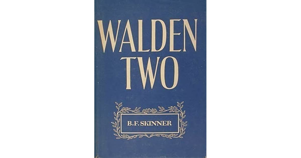 An analysis of bf skinners walden two