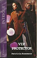 VIP Protector (Club Undercover, #2)