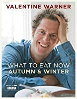 What To Eat Now: Autumn And Winter