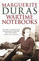 Wartime Notebooks And Other Texts
