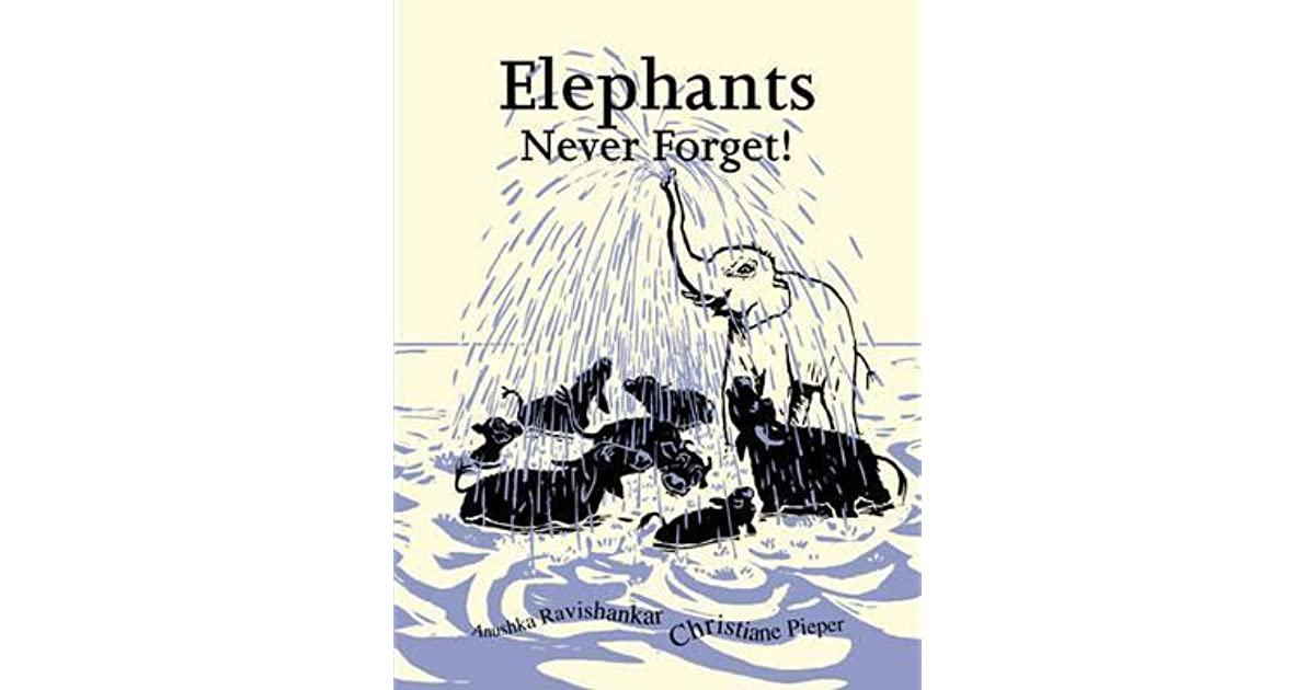 elephants never forget by anushka ravishankar reviews discussion bookclubs lists. Black Bedroom Furniture Sets. Home Design Ideas
