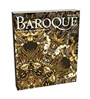 Baroque: Style in the Age of Magnificence 1620-1800
