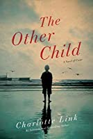 The Other Child: A Novel
