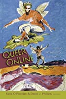 Queer Online: Media Technology and Sexuality