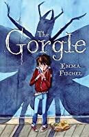 The Gorgle. by Emma Fischel