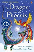 The Dragon and the Phoenix: A Folktale from China