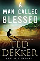 A Man Called Blessed (The Caleb Books, #2)