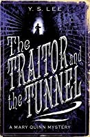 The Traitor and the Tunnel (The Agency, #3)