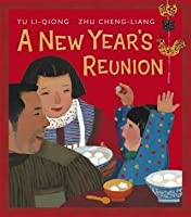 A New Year's Reunion. Yu Li-Qiong