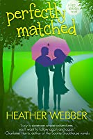 Perfectly Matched (Lucy Valentine, #4)