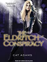 The Eldritch Conspiracy (Blood Singer, #5)