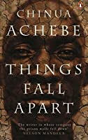 things fall apart  the african trilogy      by chinua achebe    things fall apart