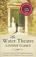 The Water Theatre. Lindsay Clarke