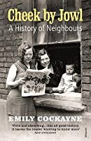 Cheek by Jowl: A History of Neighbours
