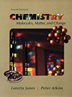 Chemistry: Molecules, Matter And Change