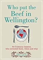 Who Put the Beef in Wellington?. James Winter