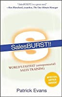 Salesburst!!: World's Fastest (Entrepreneurial) Sales Training