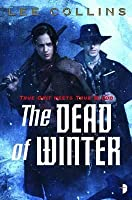 The Dead of Winter. Lee Collins
